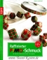 Preview: Raffinierter FIMO®-Schmuck
